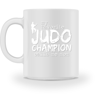 Judo Gift Fighter Son Mother Mom