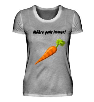 Möhre geht immer! witzige Geschenkidee vegan Spruch grün Geburtstag Gemüse Gesundheit Diät