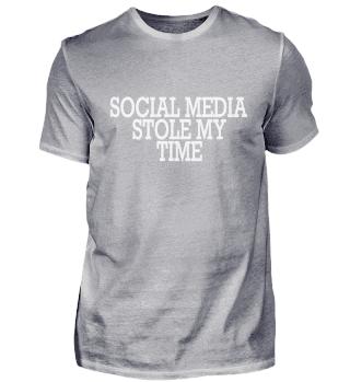 Social Media stole my time Spruch lustig