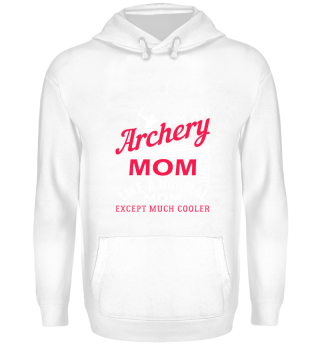 Archery Mom Funny Archer Sport Gift
