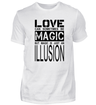 love can sometimes be magic, but...