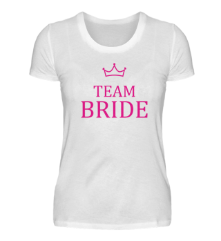 Team Bride mit Krone