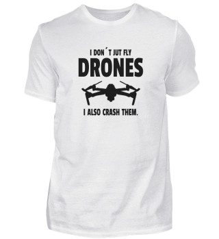 DRONE: I Don't Just Fly Drones I also