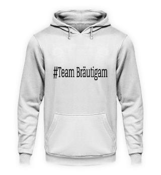 #Team Bräutigam Hoodie