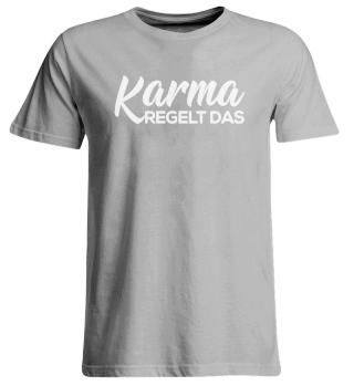 Karma egelt das - Words on Shirts