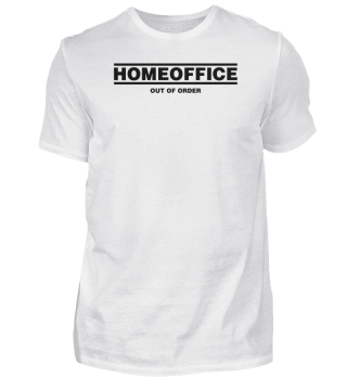 ☛ HOMEOFFiCE #1.9S - OUT OF ORDER