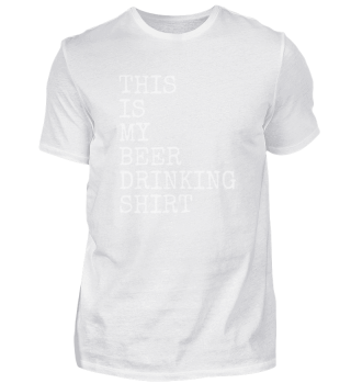 This Is My Beer Drinking Shirt