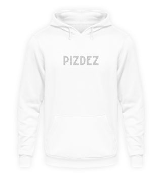 PIZDEZ WHITE EDITION -Funny Russian Gift