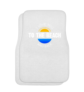 I Love You To The Beach And Back Gift