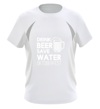 Oktoberfest drink beer save water