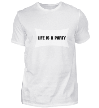 LIFE IS A PARTY Nr. 1 (w)