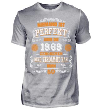 50. Geburtstag T-Shirt 1969 Perfekt