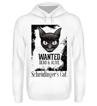 Schrödinger's Cat - Wanted Dead Alive