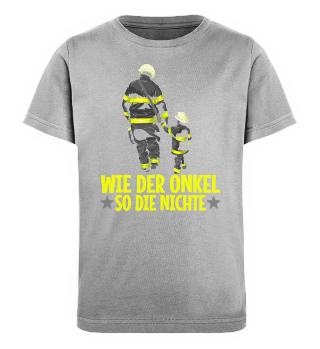 Feuerwehr ·Wie Onkel so Nichte ·Kind
