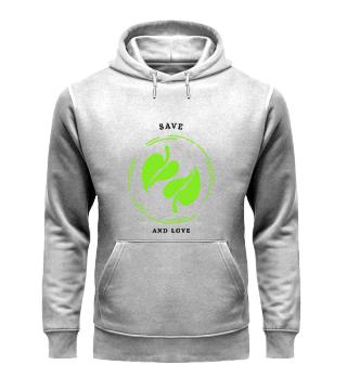 Save and Love-Organic Hoodie