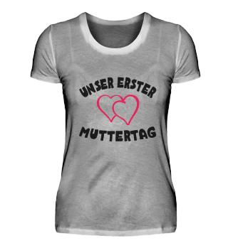 Unser Erster Muttertag T-Shirt