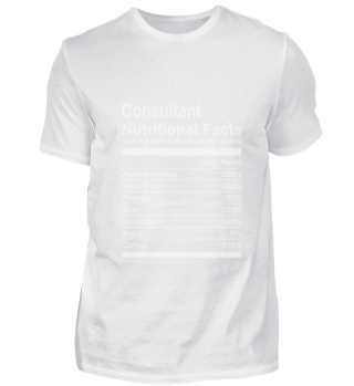Consultant Nutritional Facts Tshirt