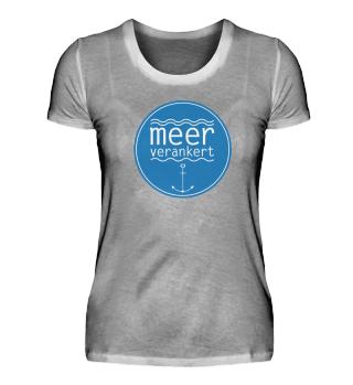 meerverankert Damen T-Shirt