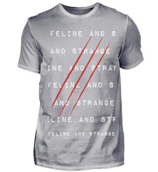 feline and strange DYMO CLAW Shirt