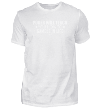 Poker Teacher life's motto gift