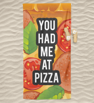 Pizza Lover - You had me at Pizza