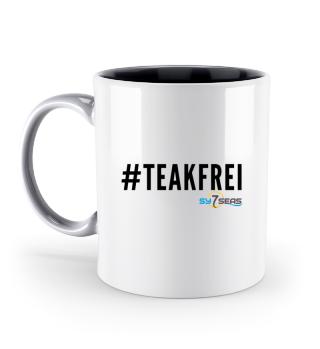 #Teakfrei - Tassen