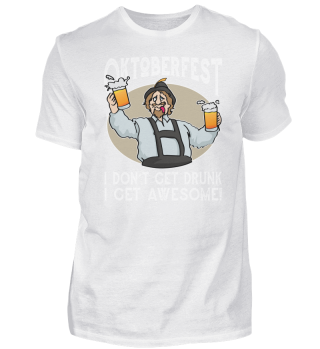 Oktoberfest I Get Awesome