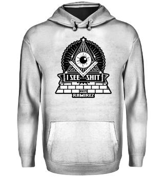 Herren Hoodie Sweatshirt Illuminati I See Shit Ramirez