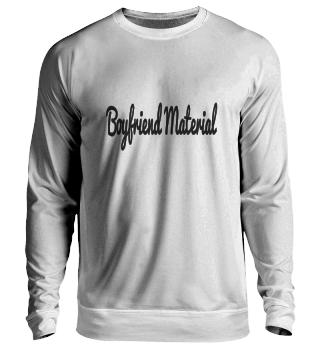 Boyfriend Material Sweater