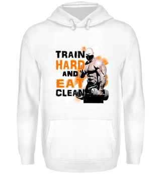 TRAIN HARD AND EAT CLEAN Fitness
