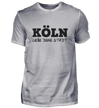 Köln Liebe Deine Stadt