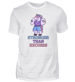Stronger Than Excuses Unicorn Gym