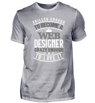 Web Designer   Skilled Enough Love It