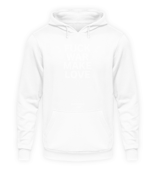fuck war make love pt.2 LOCKDOWN SALE