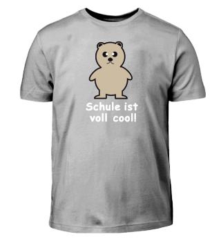 Schule ist cool | Schulanfänger T-Shirt
