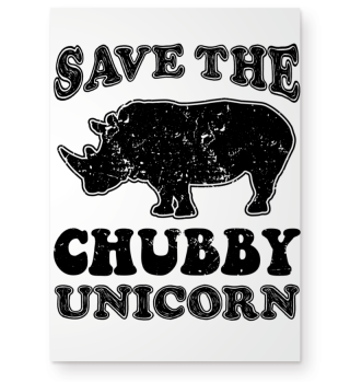 Save The Chubby Unicorn Einhorn Poster