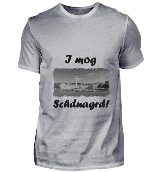 I mog Schduagrd!