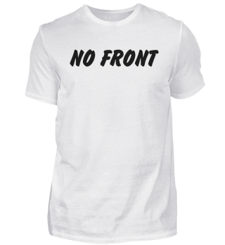 T4A Spruch Shirt NO FRONT