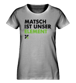 Matsch ist unser Element. OCR T-Shirt BIO