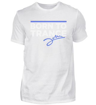 Born to Trance - Male Shirt II
