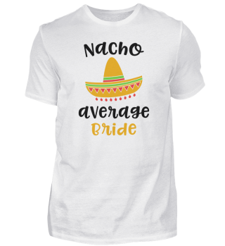 Nacho Average Bride