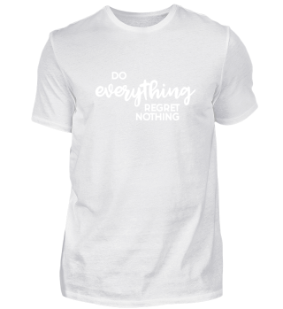 Do everything Hipster Swag Geschenk