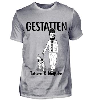 Gestatten; Tutwas-Herren Shirts,b/W