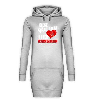 Feuerwehr Hoodie Kleid Frau liebt