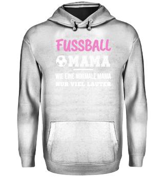 Fußball Mama Shirt