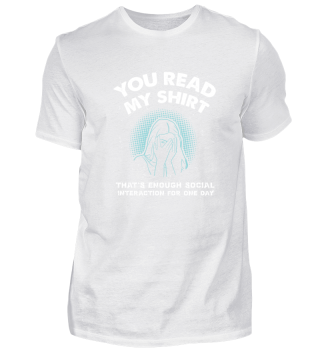 INTROVERTS: You Read My Shirt