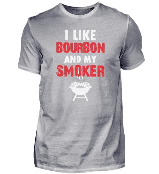 I like bourbon and my smoker | BBQ