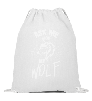 Ask me about my wolf.