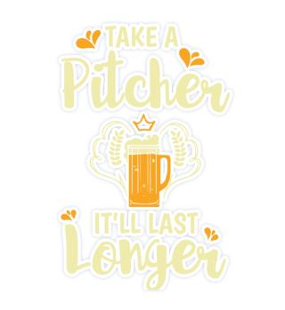 Oktoberfest Take a pitcher You've got lo