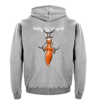 Hang In There | Lässiges Eichhörnchen